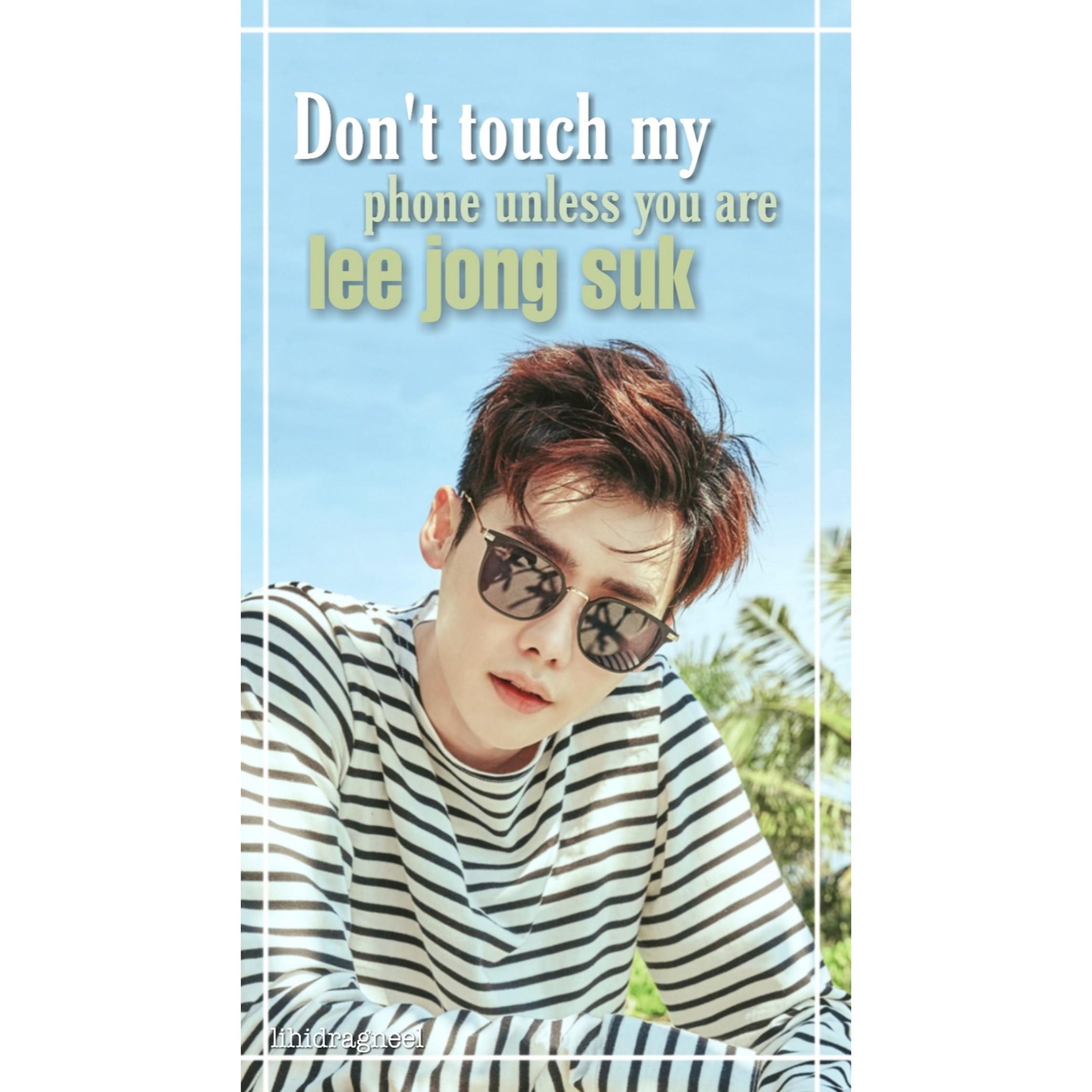 Lee Jong Suk Phone Wallpaper Dont Touch