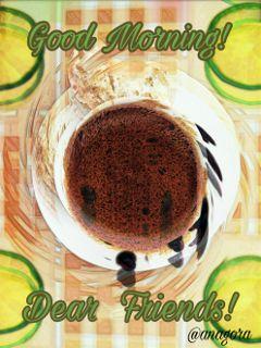 freetoedit goodmorning dearfriends friends breakfast