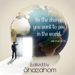 change benefit shazahom1 world freetoedit