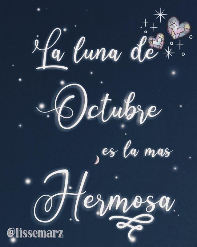 #freetoedit #moon #quotes #frases #october #octobermoon #lunadeoctubre