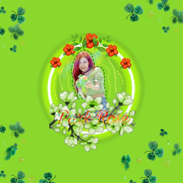 #freetoedit #remix #remixit #green #girl #kpop #blackpink #blackpinkrose #fanart #idol #parkrose #lovekpop #rose #park #flowers