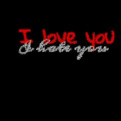 iloveyou ihateyou grey red text freetoedit