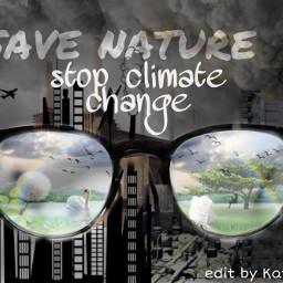 freetoedit kategalaxy nature savenature climatechange ircglasses