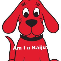 cliffordthebigreddog kaiju