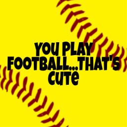 freetoedit softball funny football playhard