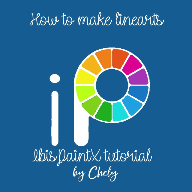 How to make line arts-> IbisPaintX tutorial by Chely