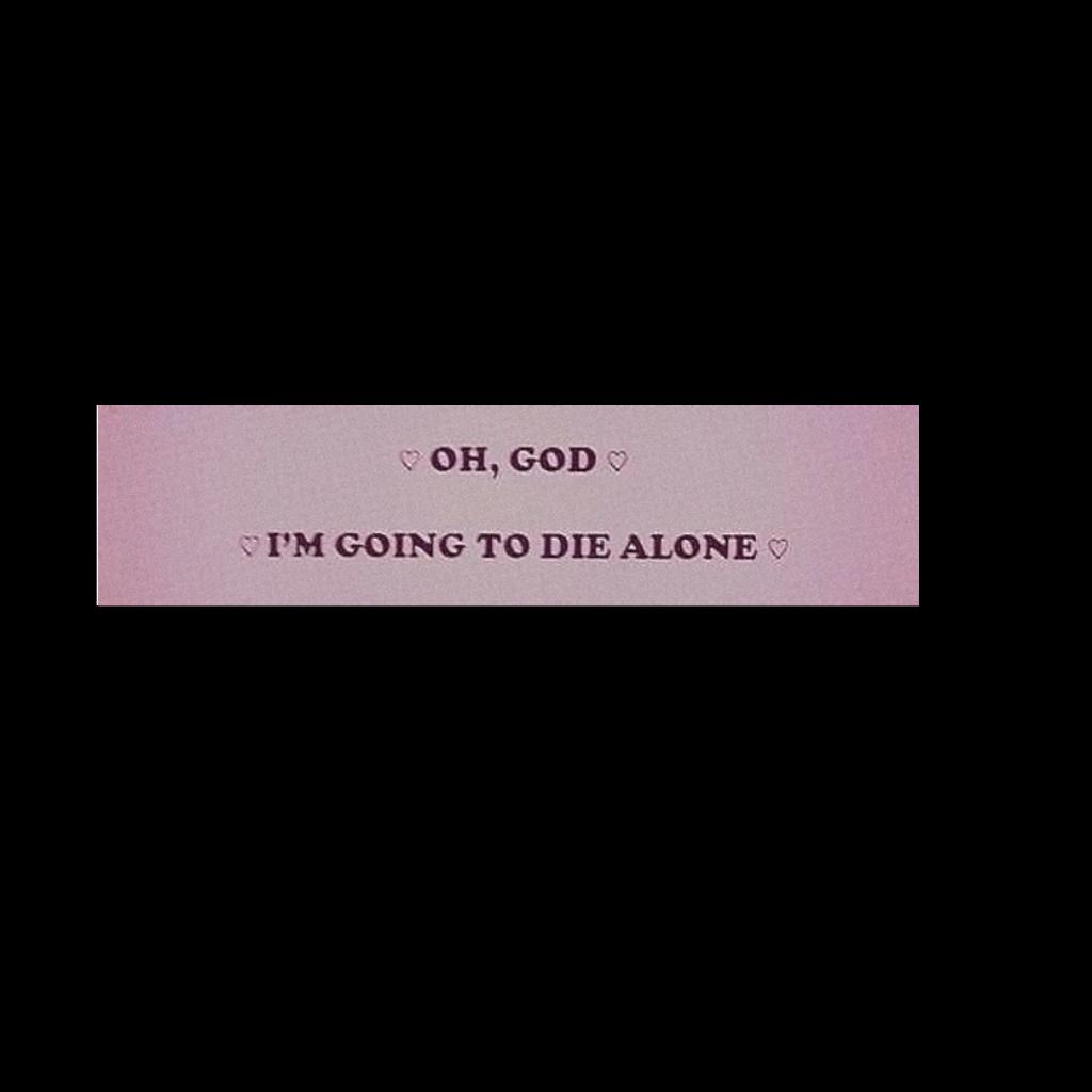 #stickers#popular#pink#die#sad#quote #freetoedit