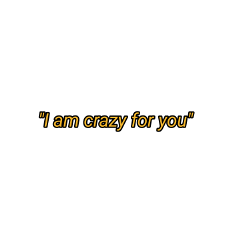 crazy for you crazyforyou love freetoedit