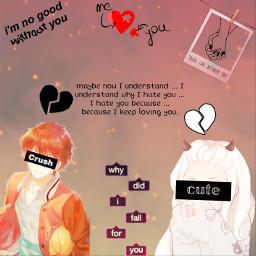 love sad heartbroken crush withoutyou freetoedit