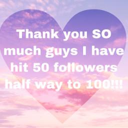 50 100 followers thanks heart freetoedit