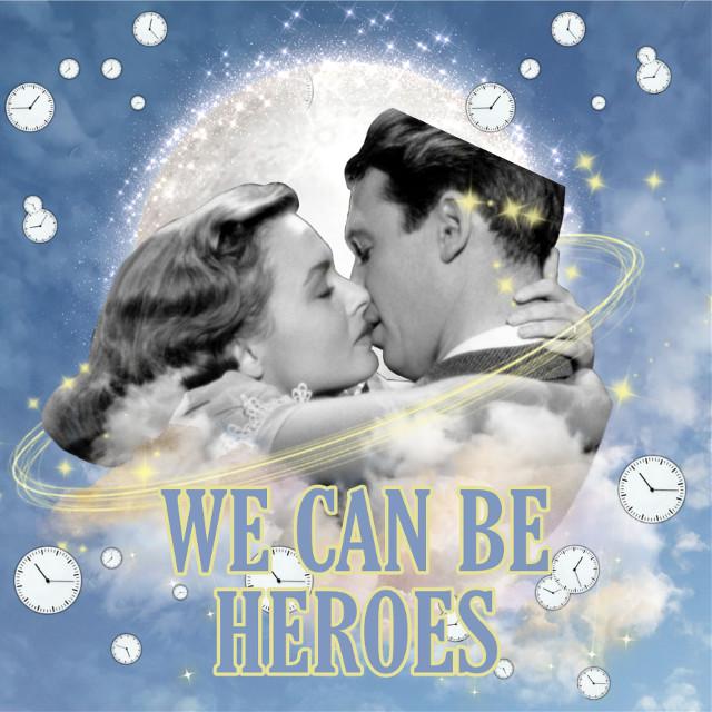 We can be heroes  #freetoedit #heroes #jamesstewart #hollywood #song #davidbowie ##blackandwhite #heaven