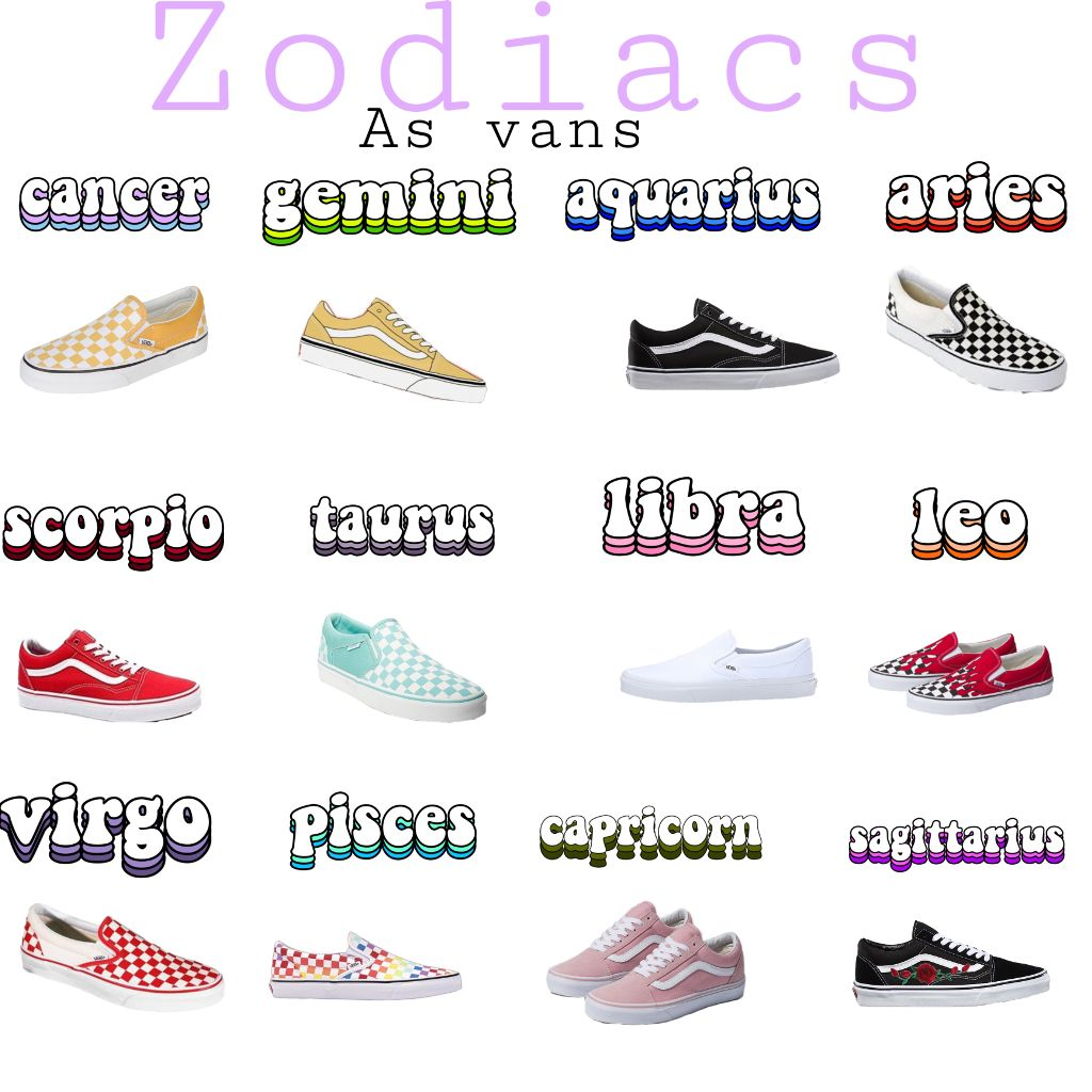 #zodiac #vans  #freetoedit
