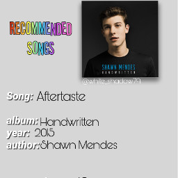 song shawnmendes aftertaste recommended 4