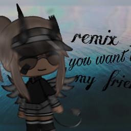 freetoedit remixit repostit uwu