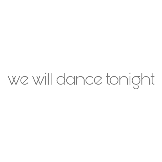 #sticker #dance #night #quote #wewilldancetonihgt