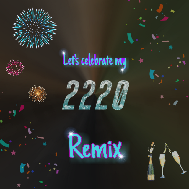 #freetoedit  #celebrate #wow #somuch Let's celebrate my 2220s Remix on PA.