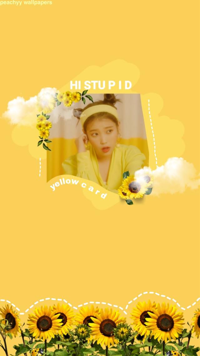 I created a new wallpaper 🤠💞 #IU #LeeJiEun #wallpaper #yellow