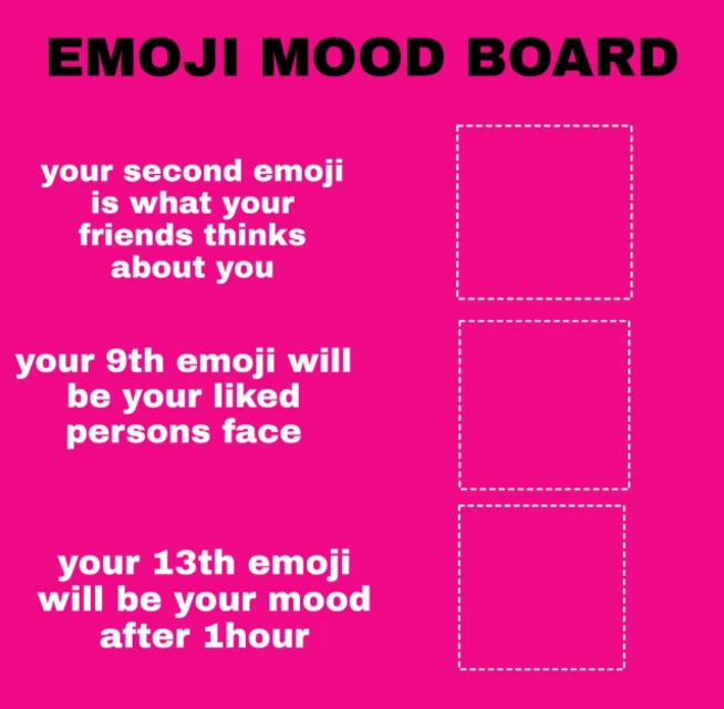 A GAME FOR YOU . .  see the recent emoji in your present typing keyboard and set them in boxes   Set your recent used emoji .... . . #emoji #moodboard #game  . #play by remixing this image . . #freetoedit . .