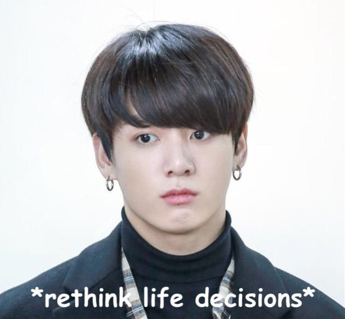 WHY DO I LOVE JUNGKOOK WHY,? EVEN THOUGH HE DOESNT KNOW THAT I EXIST  BTW THIS IS LAST MEME OF THE DAY!!!