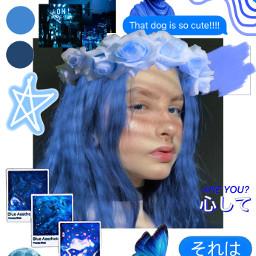 blue blueaesthetic bluegirl freetoedit