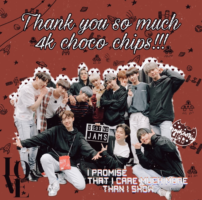 💝Hello choco chips💝 SO YEA WE HIT 4K FOLLOWERS AND IM SO FRIGGIN FRACKIN HAPPY I CANNOT BELEIVE PEOPLE FOLLOW THIS DORK'S ACCOUNT WHO HAS TRASHY EDITS! 🤧🤧🤧 GAWD I LOVE YOU ALL SO MUCH! YOU ALL ARE MY SECOND FAMILY YOU ALL MEAN A LOT TO ME & I ADORE YOU!!  THIS IS PROBABLY THE BEST BDAY GIFT AS MY BDAY IS ON 21st! 😭😭😭😭😭😭😭😭😭😭😭😭😭😭😭 ILYSM & TYSM 💞💞💞