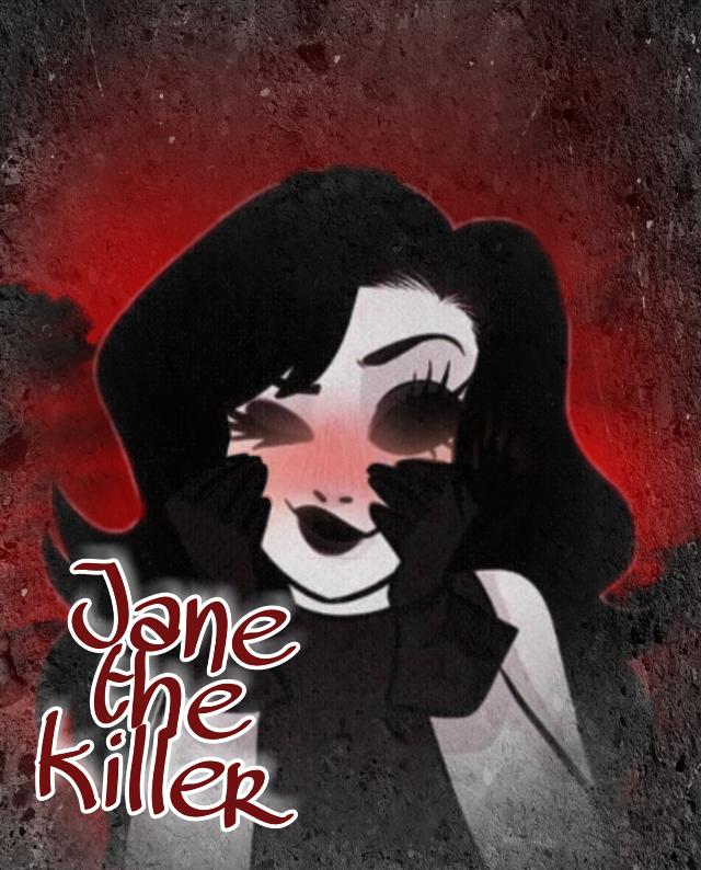 #thekillers #janethekiller #creepypasta #ilikethis #uwu #failedit😂