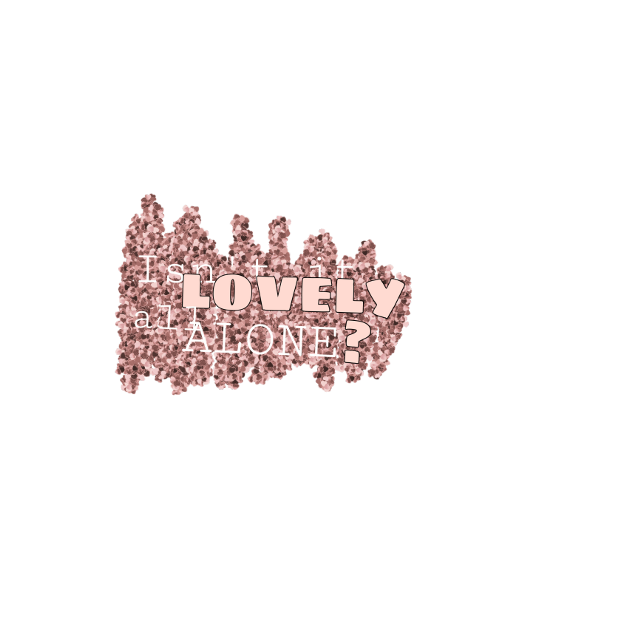 #lovely #Billie #billieeilish #Eilish #BillieEilish #isn'titlovely #love #alone #lovelyallalone #music #songs #song #billie #glitter #letters #freetoedit