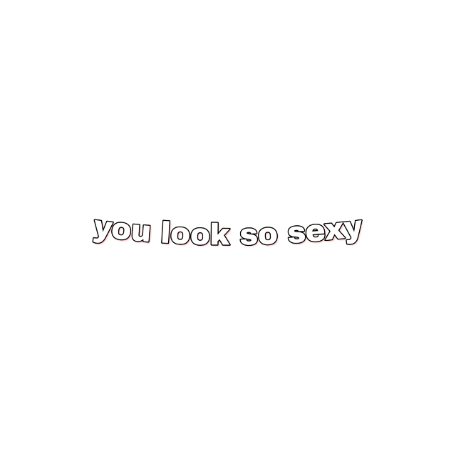 #youlooksosexy