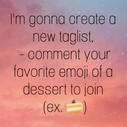 taglist emoji dessert share freetoedit