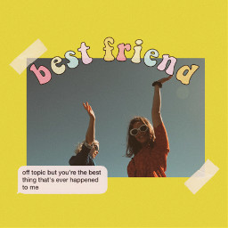 aesthetic edit bff friends bestfriend freetoedit ircsoakingupthesun soakingupthesun