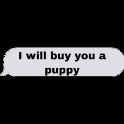 dogs puppy freetoedit sctextmessagebubbles textmessagebubbles textbubble textbubbles