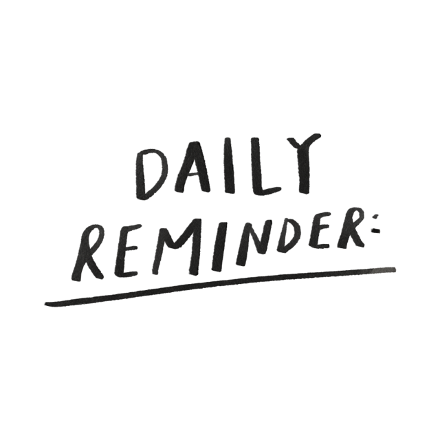 #dailyreminder #text #quote #typography #words #motivation #freetoedit
