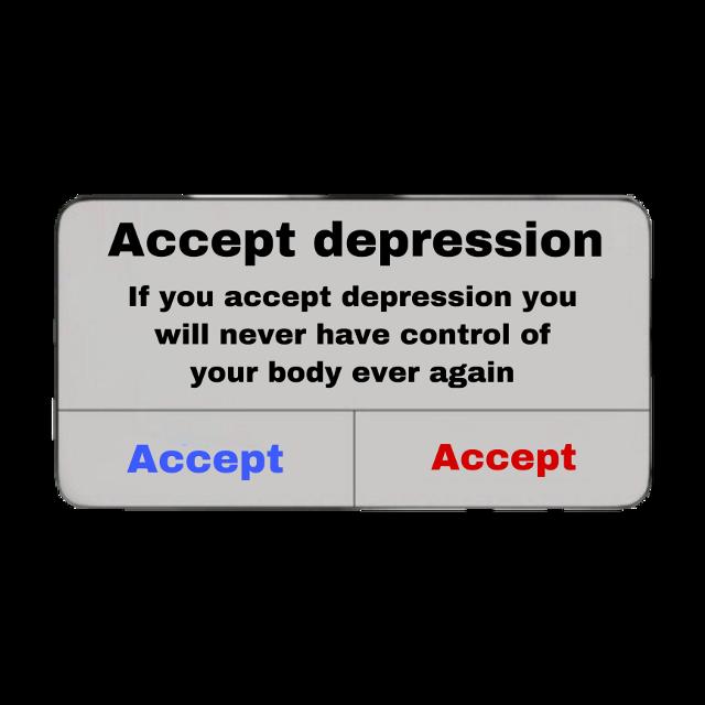 #freetoedit 🥓 #depression #sad #sadness #nofeelings #nothingmatters #nocontrol #depressionsucks #depressed #popup #notification #accept #textmessage #text