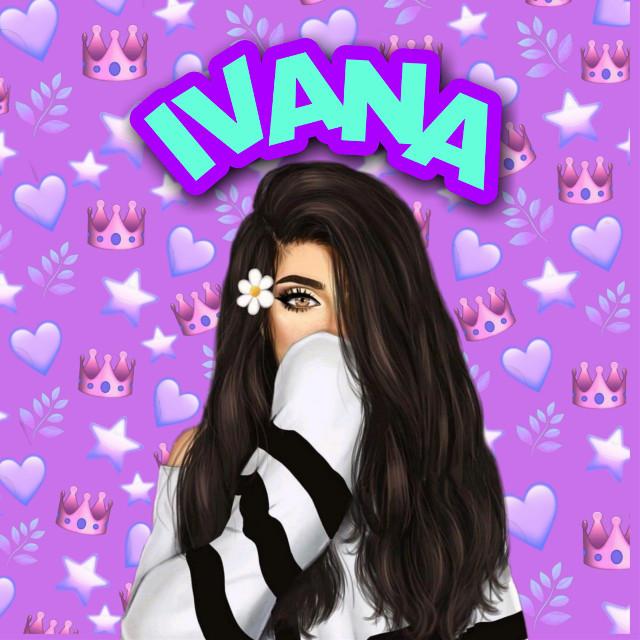 Es para mi mejor amiga Ivana