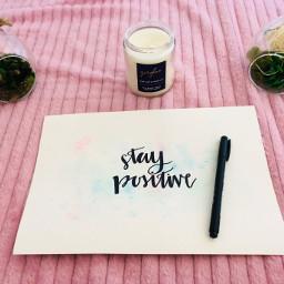 calligraphy staypositive relaxing pcshelfiesandflatlays shelfiesandflatlays