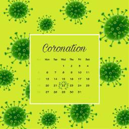 freetoedit corona coronacation germs calendar srcaprilcalendar aprilcalendar