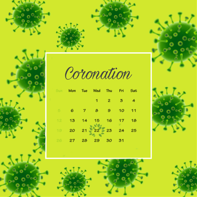 #freetoedit  coronacation calander #corona #coronacation #germs #calendar #april #aprilcalendar