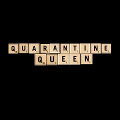freetoedit quarantine queen scrabbleletter words