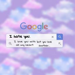 freetoedit love heartbroken googlesearchlove