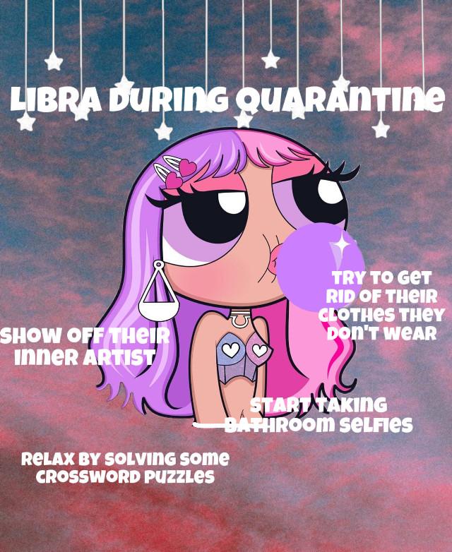 Libra during quarantine... #zodiac #zodiacsign #zodiacsignstickers #zodiacsignsticker #zodiacsigns  #freetoedit