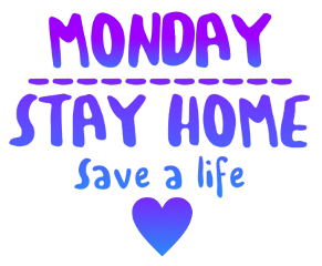monday stayhome staysafe stayinspired quotes freetoedit ftestickers