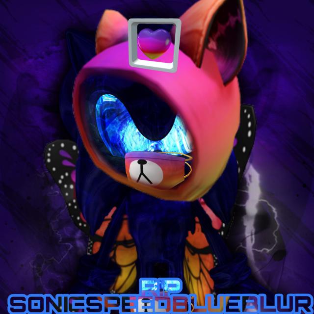 #SonicSpeedBlueBlur RIP We Will Be In Good Movie
