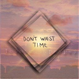 freetoedit dontwaisttime behappy smile quote