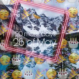freetoedit birthday 20moredays happybirthday
