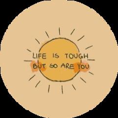 sticker sun quote lifeistoughbutsoareyou yellow freetoedit