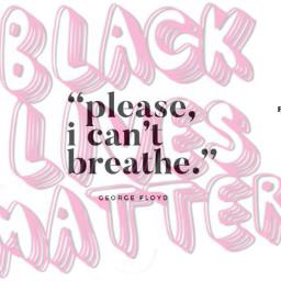 freetoedit sayhisname nopeacenojustice blacklivesmatter