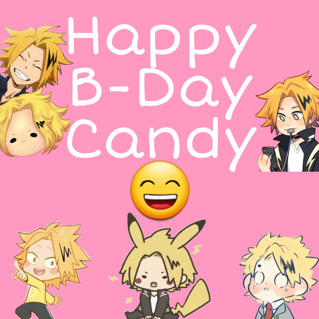 #freetoedit  I wish the Happiest Birthday to The Queen of Pink and Kawaii The greatest denki fangirl of all   @yepitkaminaricandy  I'm honestly really glad I found your acc Your just Great amazing Keep doing you girl ur fabulous    Random stuff cause picsart: