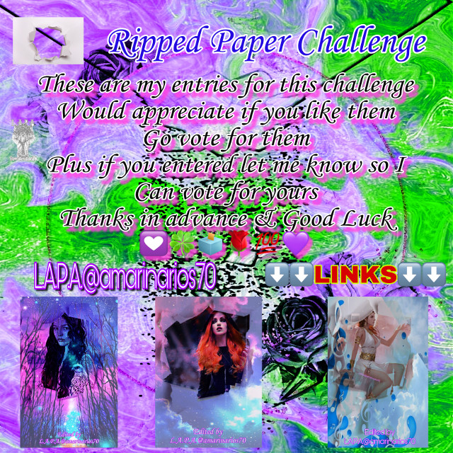 It's that time to vote for      (Links)⬇️⬇️  Ripped Paper Challenge   These are my entries for this challenge  Would appreciate if you like them  Go vote for them  Plus if you entered let me know so I  Can vote for yours  Thanks in advance & Good Luck 💟🍀🗳🌹💯💜  ⬇️⬇️LINKS⬇️⬇️   https://picsart.com/i/329982300069201?challenge_id=5edf64ad9d9d5d60db1ad7a6  https://picsart.com/i/329982893059201?challenge_id=5edf64ad9d9d5d60db1ad7a6  https://picsart.com/i/329983355052201?challenge_id=5edf64ad9d9d5d60db1ad7a6 Thanks in advance    #mybackground #mywork #myediting #editedbyme #editedbyLAPA@amarinarios70 #witches #chicas #illustration #digitalart #artist #photography #photographer #photooftheday @amarinarios70  #freetoedit