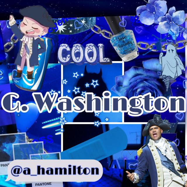 #georgewashington #blue #darkblue #darkblueaesthetic #blueaesthetic #hamilton #hamiltonanamericanmusical  #freetoedit