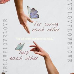 freetoedit flower butterfly help lovin ircreachout reachout hands
